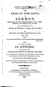 The Star in the East: A Sermon, Preached in the Parish-church of St. James, Bristol, on Sunday, February 26, 1809, for the Benefit of the Society for Missions to Africa and the East