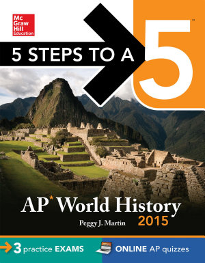 5 Steps to a 5 AP World History  2015 Edition