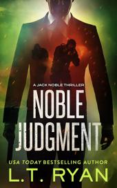 Noble Judgment (Jack Noble #9) (Formerly Season Four)