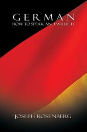 German: How to Speak and Write It (Beginners' Guides)