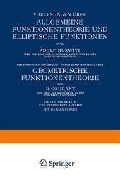 Vorlesungen über Allgemeine Funktionentheorie und Elliptische Funktionen: Ausgabe 3