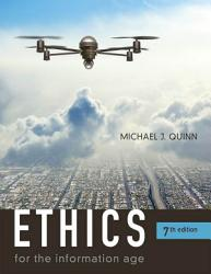 Ethics For The Information Age Book PDF