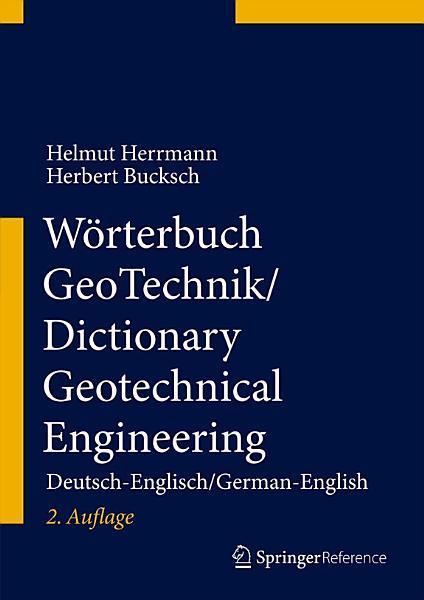 Wörterbuch GeoTechnik/Dictionary Geotechnical Engineering
