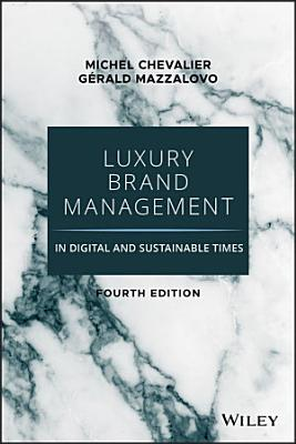 Luxury Brand Management in Digital and Sustainable Times PDF