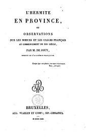 L'hermite en province, ou Observations sur les moeurs et les usages français au commencement du XIXe siècle: Volume4
