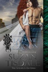 La Dame de Rowan (Le Clan Graham, Tome 1)