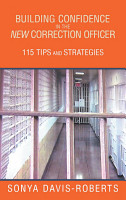 BUILDING CONFIDENCE In the NEW CORRECTION OFFICER 115 tips and strategies PDF