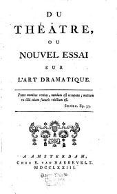 Du Théatre: ou nouvel essai sur l'art dramatique