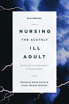 Nursing the Acutely Ill Adult PDF