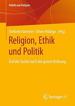 Religion  Ethik und Politik PDF