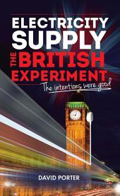 Electricity Supply, The British Experiment