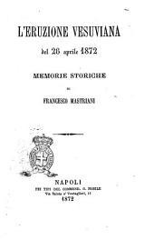 L'eruzione vesuviana del 26 aprile 1872 memorie storiche di Francesco Mastriani