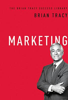 Marketing  The Brian Tracy Success Library