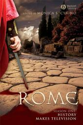 Rome Season One: History Makes Television