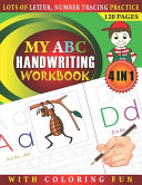 My Abc Handwriting Workbook Lots Of Letter Number Tracing Practice With Coloring Fun Book PDF