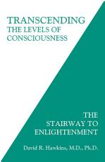 Transcending the Levels of Consciousness PDF
