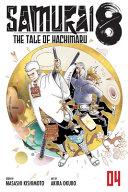 Samurai 8: The Tale of Hachimaru, Vol. 4