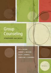 Group Counseling: Strategies and Skills: Edition 7