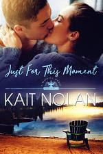Just For This Moment: A Small Town Southern Romance