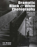 Dramatic Black And White Photography