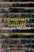 Consumer Culture and the Media PDF