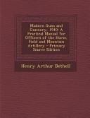 Modern Guns and Gunnery 1910