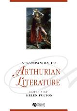 A Companion to Arthurian Literature PDF