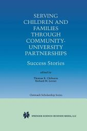 Serving Children and Families Through Community-University Partnerships: Success Stories