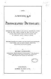 The American Phonographic Dictionary: Exhibiting the Correct and Actual Shorthand Forms for All the Useful Words of the English Language