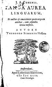 J. A Comenii Ianua Aurea Linguarum, Et auctior [et] emaculatior quam unquam antehac, cum adjuncta Graeca versione
