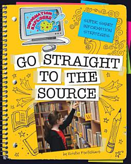 Go Straight to the Source Book