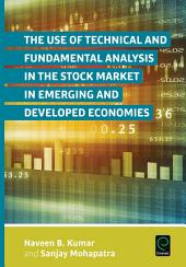 The Use of Technical and Fundamental Analysis in the Stock Market in Emerging and Developed Economies