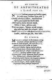 Iusti Lipsi De amphitheatro liber: in quo forma ipsa loci expressa, [et] ratio spectantia : cum aeneis figuris