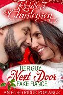 Her Guy Next Door Fake Fianc   Book
