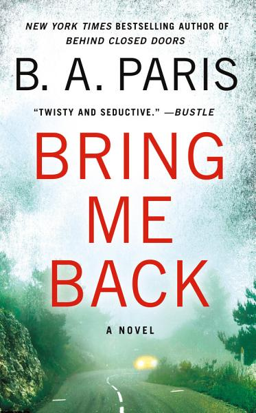 Download Bring Me Back Book