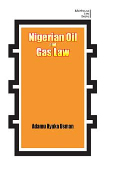 Nigerian Oil and Gas Industry Laws PDF