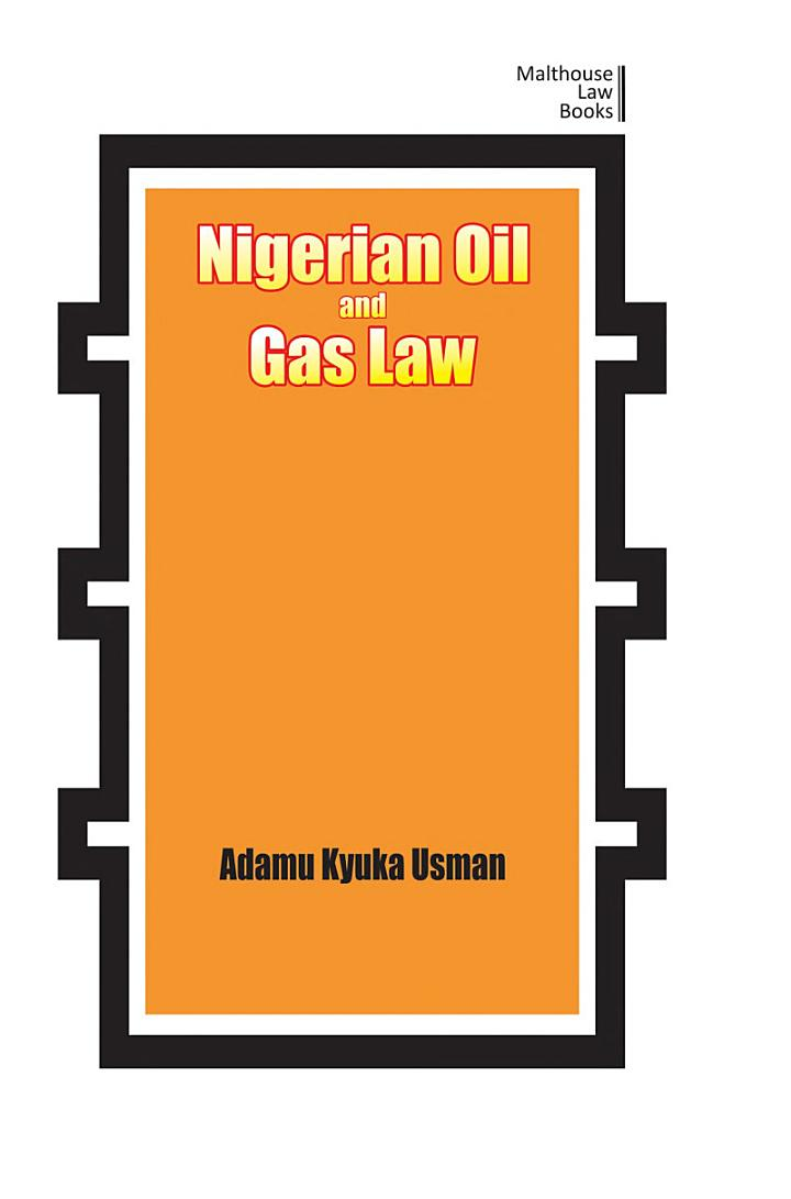 Nigerian Oil and Gas Industry Laws