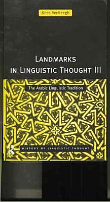 Landmarks in Linguistic Thought III