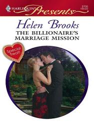 The Billionaire S Marriage Mission Book PDF