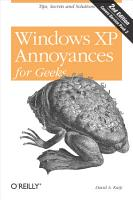 Windows XP Annoyances for Geeks PDF