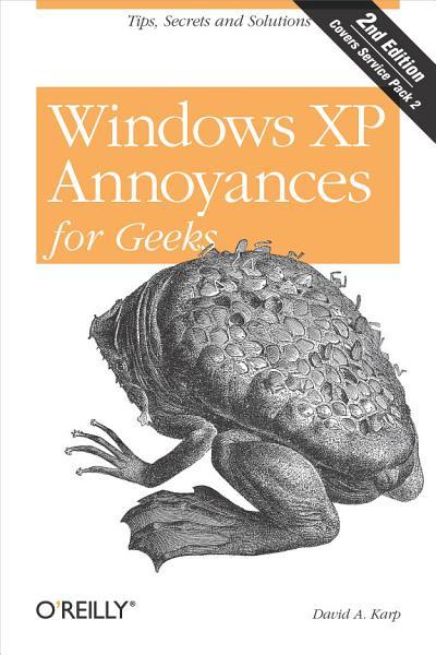 Windows XP Annoyances for Geeks PDF