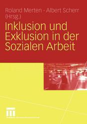 Inklusion und Exklusion in der Sozialen Arbeit PDF