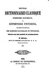 Nouveau dictionnaire classique d'histoire naturelle; ou, Répertoire universel des sciences naturelles et physiques: Volume12