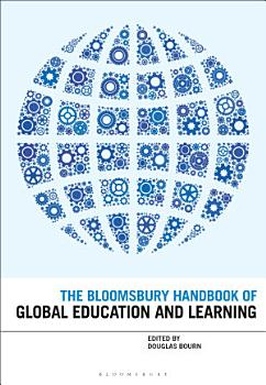 The Bloomsbury Handbook of Global Education and Learning PDF