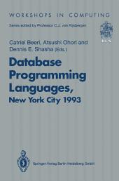 Database Programming Languages (DBPL-4): Proceedings of the Fourth International Workshop on Database Programming Languages — Object Models and Languages, Manhattan, New York City, USA, 30 August–1 September 1993