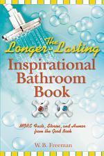 The Longer-Lasting Inspirational Bathroom Book