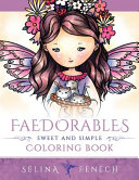 Faedorables Sweet And Simple Coloring Book