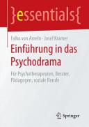 Einf  hrung in das Psychodrama PDF
