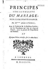 Principes sur la nullité du mariage pour cause d'impuissance, par M***, avocat en Parlement (A.-G. Boucher d'Argis)