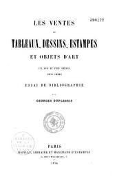 Les ventes de tableaux, dessins, estampes et objets d'art aux XVIIe et XVIIIe siècles: (1611-1800) ; essai de bibliographie